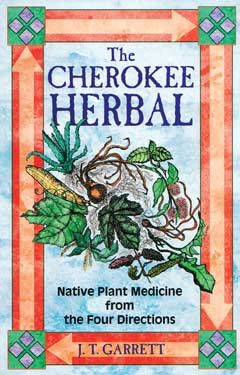 Cherokee Herbal by J T Garrett In this rare collection of the acquired herbal knowledge of Cherokee Elders, author J. T. Garrett presents the healing properties and medicinal applications of over 450 North American plants. Readers will learn how Native American healers utilize the gifts of nature for ceremonial purposes and to treat over 120 ailments, from the common cold to a bruised heart.