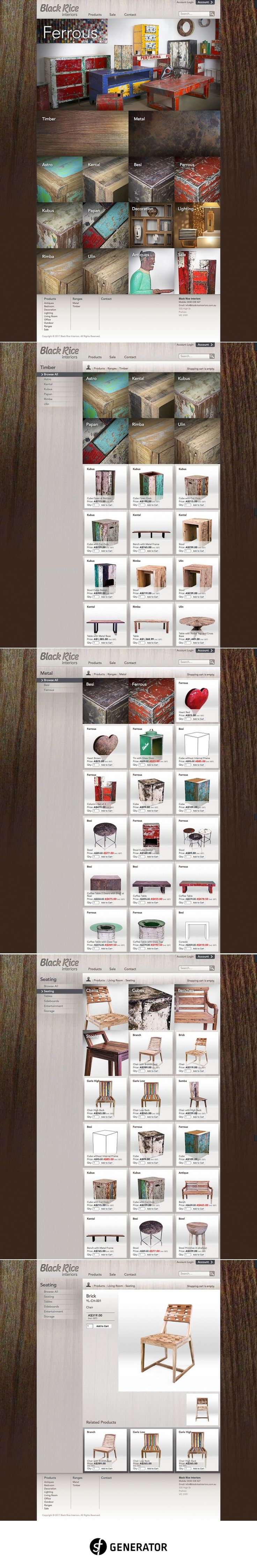 Web design and development of the Black Rice Interiors online catalogue using the Adobe Business Catalyst Content Management System (CMS). Black Rice Interiors has a unique collection of Javanese inspired contemporary indoor and outdoor furniture, lighting, homewares, art and antiques. All created from recycled materials. SF Generator was commissioned to help produce an online catalogue that reflected the heart of this distinctive range. - created via https://pinthemall.net