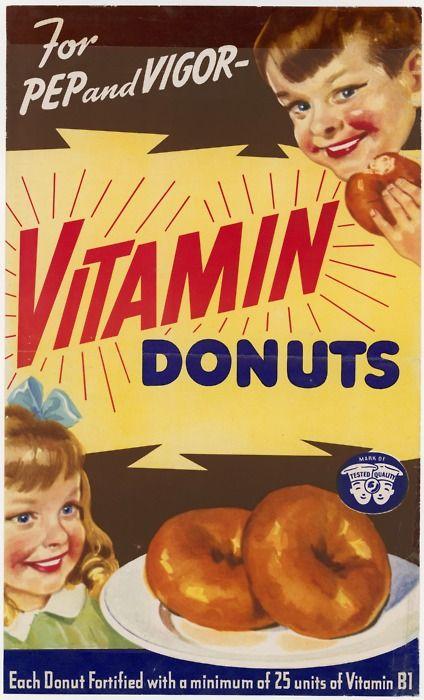 Vitamin Donuts, ca. 1942  ( http://usnatarchivesexhibits.tumblr.com/post/12368628819/today-is-national-donuts-day-vitamin-donuts )