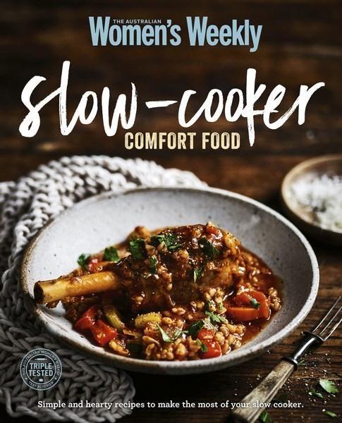 Slow Cooker Comfort Food : Comfort Food - Australian Women's Weekly Weekly - Booktopia - $26.95