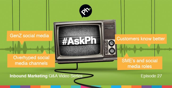 #AskPh - Week 27 Inbound Marketing Q&A Video Series. @DaveThackeray - When are we 'experts' – you and I – going to admit customers know the game better than we do? @dbleilevens - What do you think how the GenZ will interact with social media? Which services are they going to use in the future? #AskPh @chrisod - Which social media outlets are actually overhyped as marketing channels? Which networks aren't producing leads or $$$? #AskPh