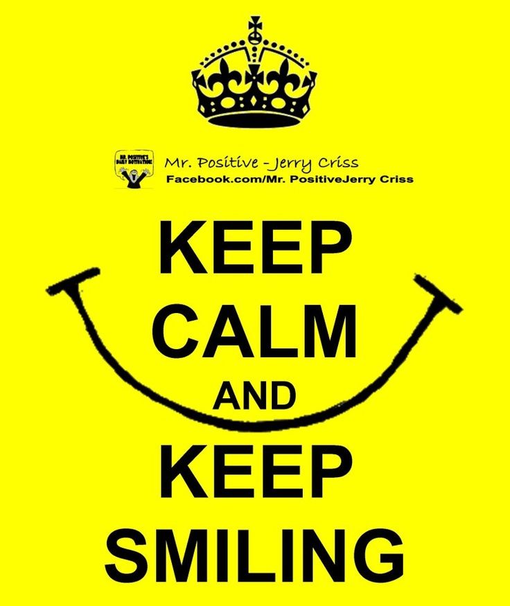 Keep Smiling Quotes: Keep Calm: 10+ Handpicked Ideas To Discover In Other