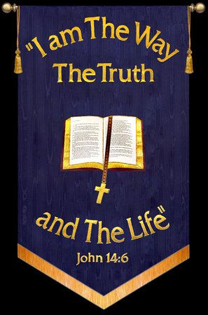 I Am The Way The Truth and The Life