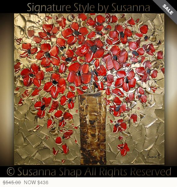 ORIGINAL Large Contemporary Fine Art Gold Red Blossoms Bouquet in Vase Painting Thick Texture Gallery Art Ready to Hang by Susanna 30x30