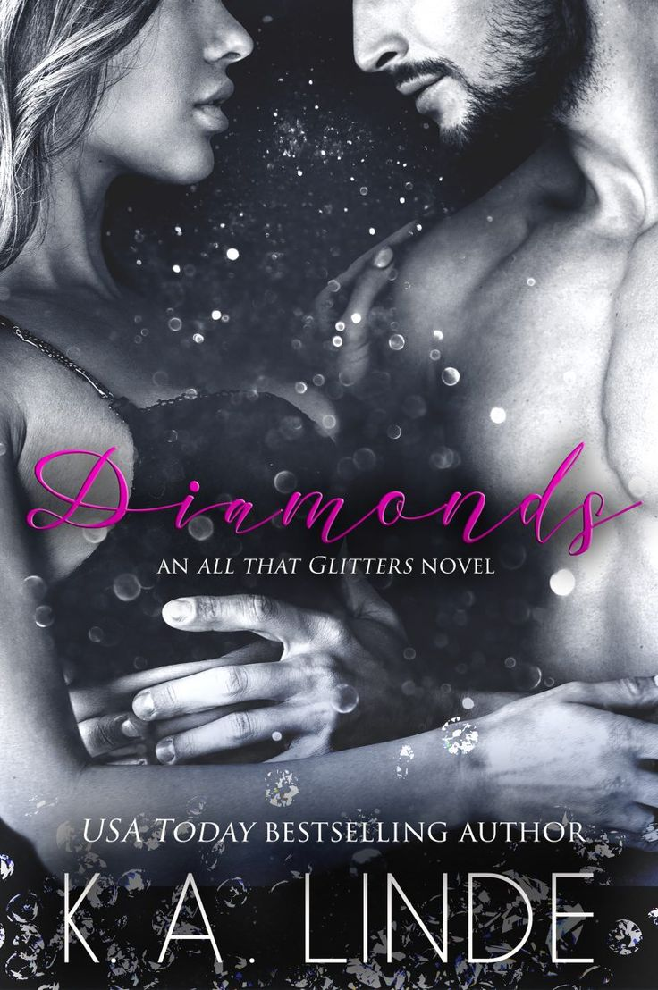 Diamonds By Ka Linde  All That Glitters, #1  Release Date April 19th
