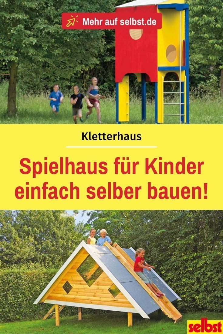 Kletterhaus Selber Bauen Selbst De Spielhaus Garten Garten Selber Bauen