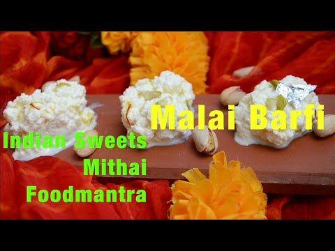 How to Make Malai Barfi || FoodMantraTV