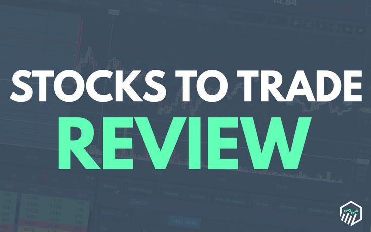 Stocks to Trade Review