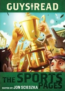 Enter to win a copy of Guys Read the Sports Pages. Ends July 16th, 2012