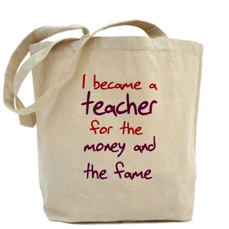 I became a teacher for the money and the fame #teaching #funny