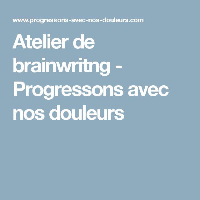 Atelier de brainwritng - Progressons avec nos douleurs