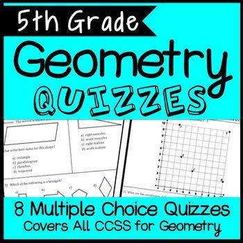 This 5th Grade Geometry Quiz Bundle covers all Geometry Common Core State Standards for fifth grade. This includes interpreting coordinate geometry and two-dimensional shapes. The product includes two versions of each of the 4 quizzes- 8 total!
