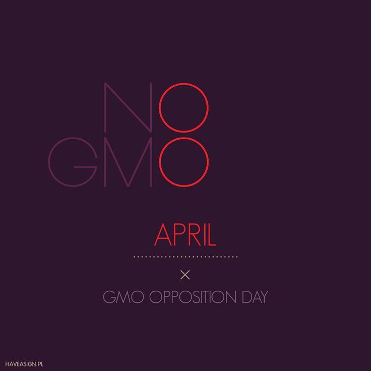 8th April - GMO Opposition Day   ///Dzień Opozycji Przeciw GMO/ by haveasign studio