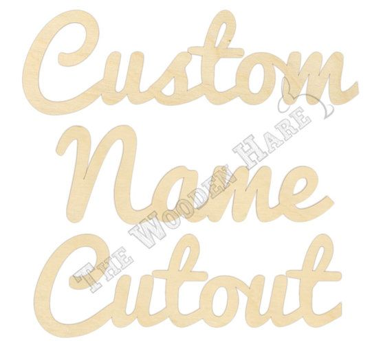 Custom Wood Name or Word Cut Out - 140103 - Unfinished - personalized cursive name decoration, wood name sign, kids name, wedding decor