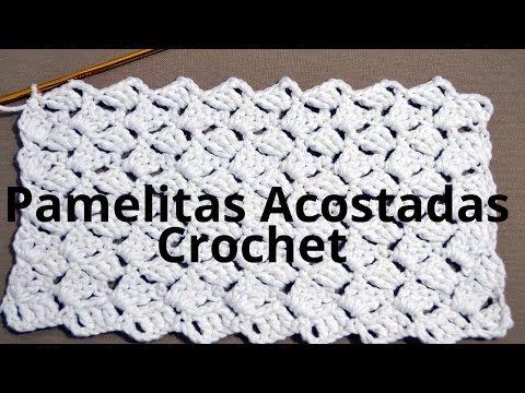 Como hacer el Punto Pamelitas Acostadas en tejido crochet tutorial paso a paso. - YouTube