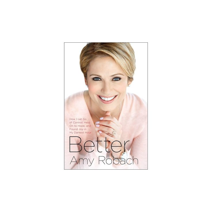 Better (Hardcover) (Amy Robach)