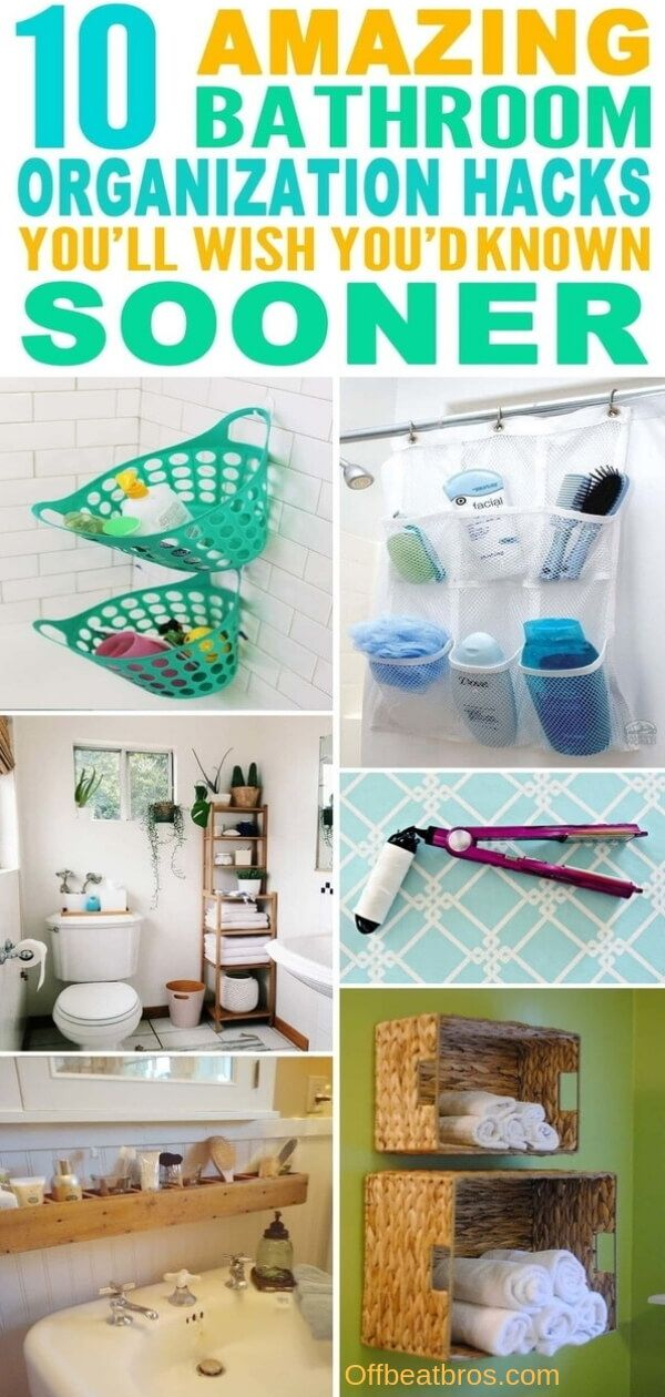 11 Amazing Bathroom Organization Ideas That Ll Make Your Life Easy