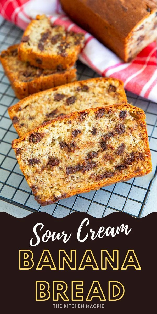 Chocolate Chip Sour Cream Banana Bread Recipe The Kitchen Magpie In 2020 Sour Cream Banana Bread Banana Bread Recipes Sour Cream Recipes