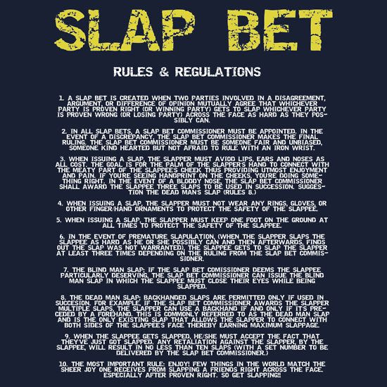 Slap Bet Rules And Regulations Everything Else