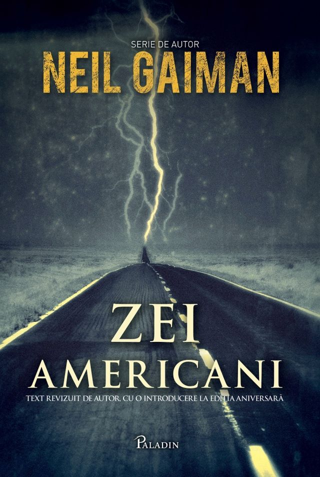 PALADIN. 18. Neil Gaiman - Zei americani(2014). Traducere de Liviu Radu.