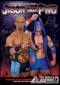 Pro Wrestling Guerrilla DVD - Jason Takes PWG