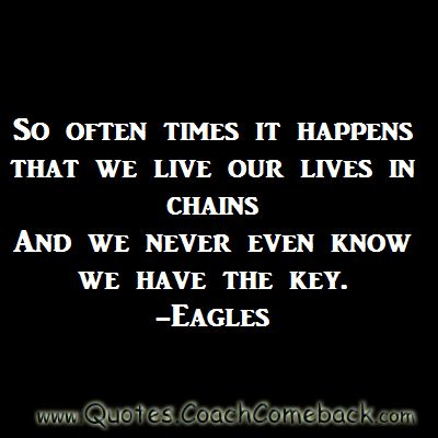 One of my Fave  lyrics from The Eagles ! Love the Eagles!
