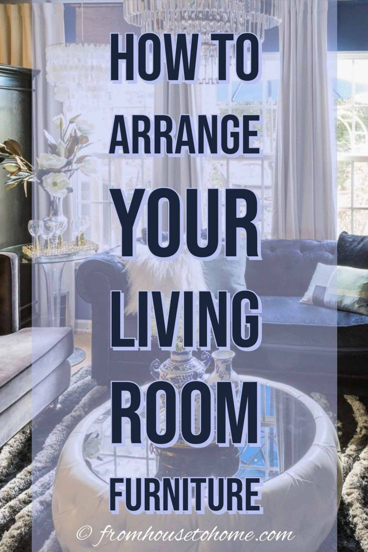 Living Room Layouts and Furniture Arrangement Tips   – Home Decor Ideas