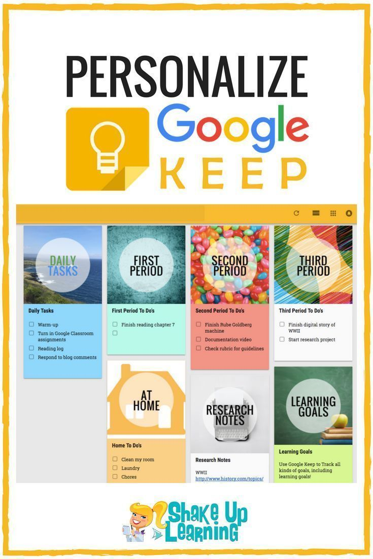 Personalize Google Keep For You And Your Students Shake Up Learning In 2020 Teacher Tech Teacher Technology Google Classroom