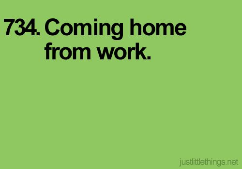 I especially love coming home to a clean house and coming home after a vacation.