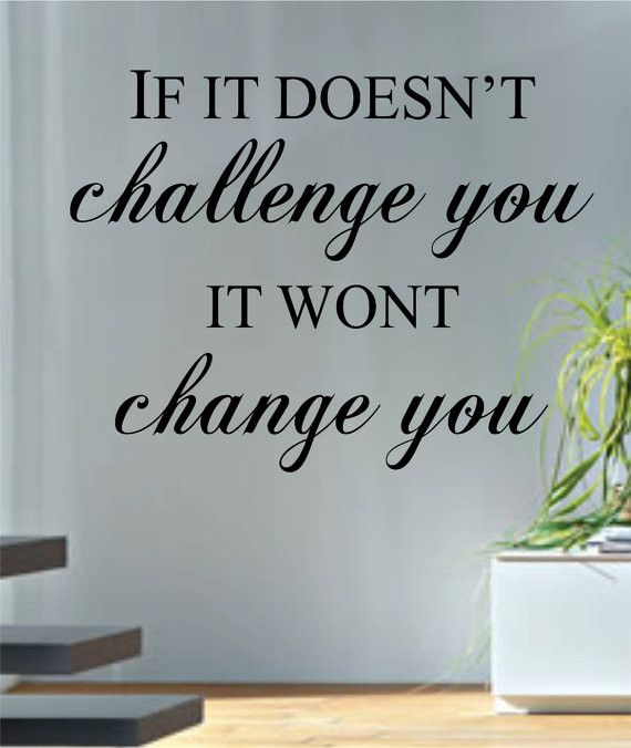 If It Doesn't Challenge You Quote Decal Sticker Wall Vinyl Decor Art
