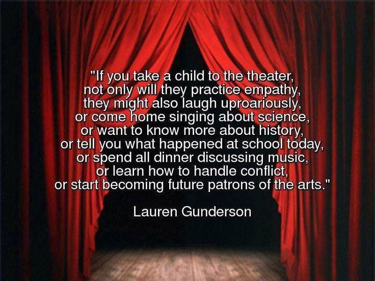Quotes About Family Drama: YES Expose Kids To The Theatre And Watch The Magic Happen