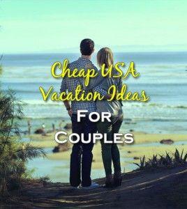 Best 10 Cheap romantic getaways ideas on Pinterest Cheap all