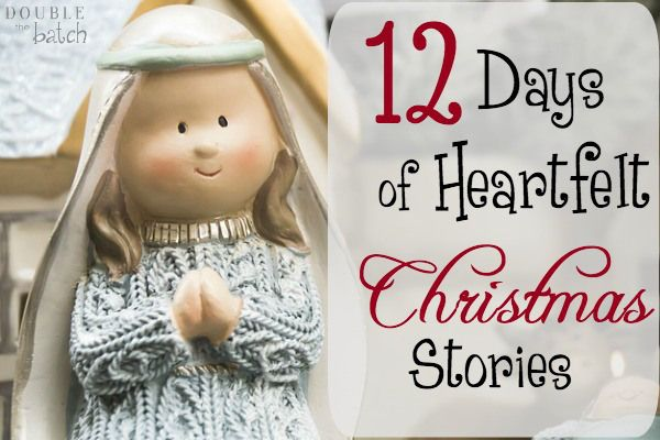 12 Free Heartfelt Christmas Stories to read with your family this year. Bonus Christmas videos included!