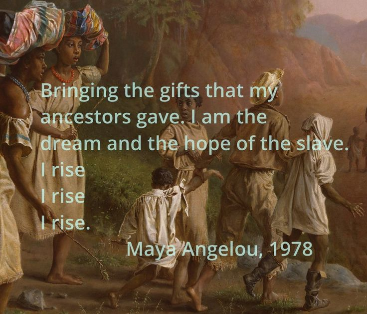 "I RISE | BLACK HISTORY MONTH APPRECIATION — Maya Angelou, ""And Still I Rise (1978) Image from the book, Freedom National: The Destruction of Slavery in the United States, 1861–1865."