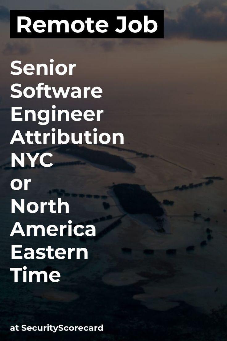 Remote Senior Software Engineer & Attribution NYC or