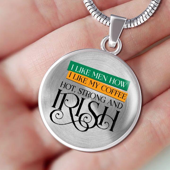 """Fun Irish Gift, """" I Like Men How I Like My Coffee..."""""""