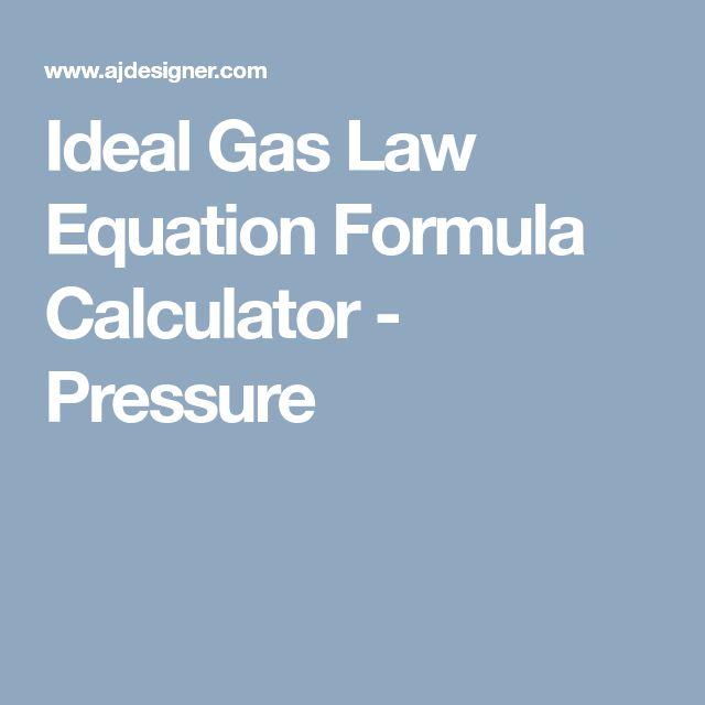 Ideal Gas Law Equation Formula Calculator - Pressure