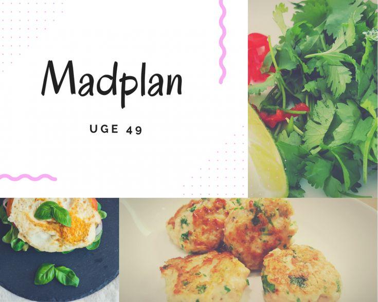 Madplan #Uge 49 - 2017 ⋆ MoniaMagdalena