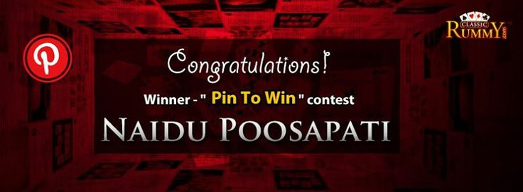 """Congratulations """"Naidu Poosapati"""" - You are our """"Pin To Win"""" Contest Winner!!!  You have won Rs. 100/- #cash free...  Thanks for participating and keep checking for more contests and promos.  To know more about the offer check the link below: https://www.classicrummy.com/social-rummy-games-online?link_name=CR-12"""