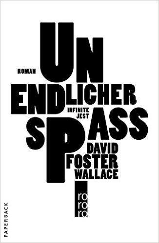 Unendlicher Spaß: Amazon.de: David Foster Wallace, Ulrich Blumenbach: Bücher