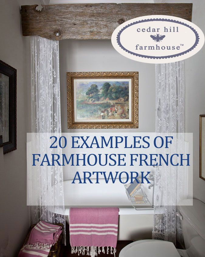 Looking for Farmhouse French artwork? I've got loads of examples for you. I've also got sources for a lot of products I show.