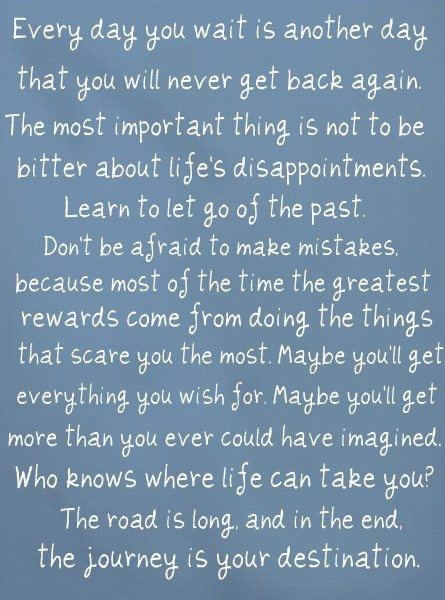 loveeee this!: The Journey, Remember This, One Trees Hill, Life Lessons, Make Mistakes, Living Life, Favorite Quotes, Inspiration Quotes, Best Quotes