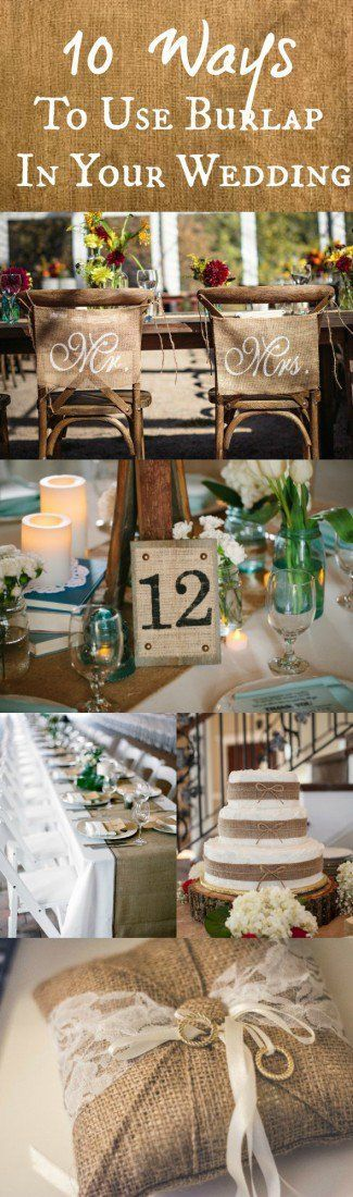 10 Ways To Use Burlap At Your Wedding - Rustic Wedding Chic