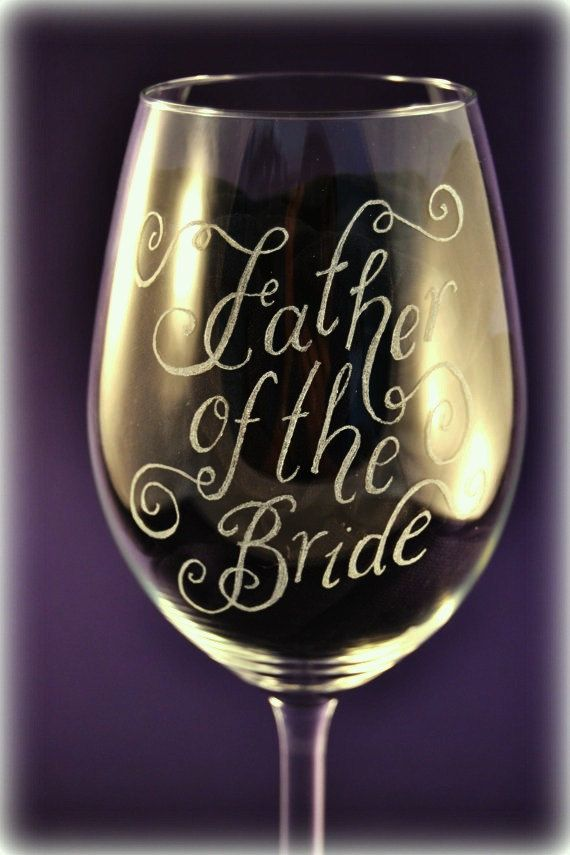 Check out this item in my Etsy shop https://www.etsy.com/uk/listing/205974992/personalised-father-of-the-bride-wine