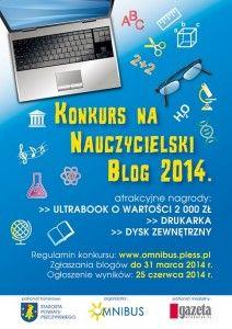 Przyjmowanie zgłoszeń blogów trwa od dzisiaj do 31 marca 2014 roku,