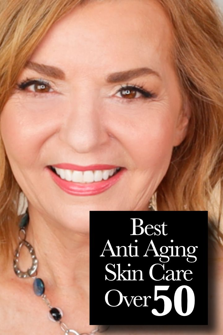 Best Anti Aging Skin Care for Over 50 Mature Skin.  #over50 #matureskin #makeupover50 #skincare #midlife #antiaging