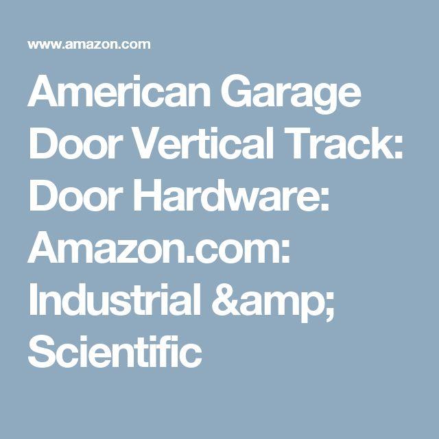 American Garage Door Vertical Track: Door Hardware: Amazon.com: Industrial  U0026 Scientific