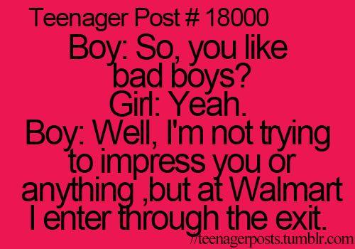 teenager posts. Haha