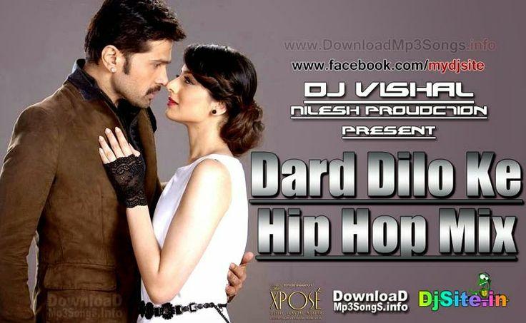 Dard Dilo Ke Hip Hop Mix DJ VISHAL NILESH PROUDCTION 8600285848 | Dj Mix Songs Dj Mix Albums