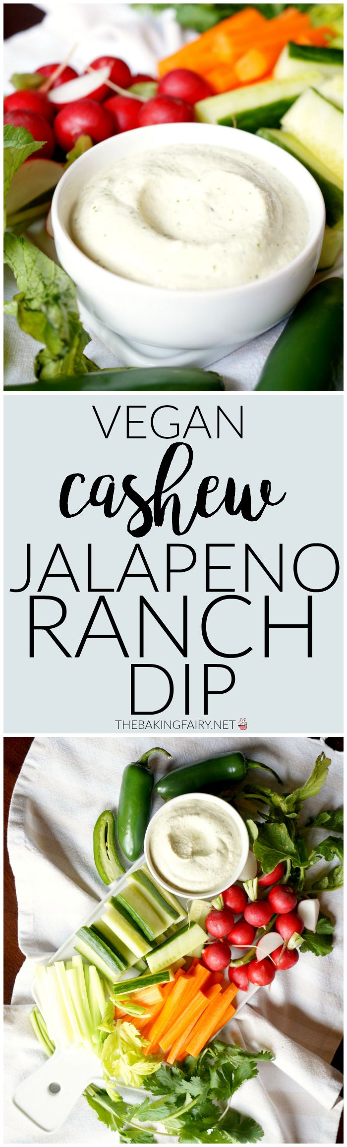 vegan cashew jalapeno ranch dip   The Baking Fairy